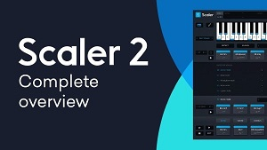 Plugin Boutique Scaler 2 For Windows & MacOS Free Download